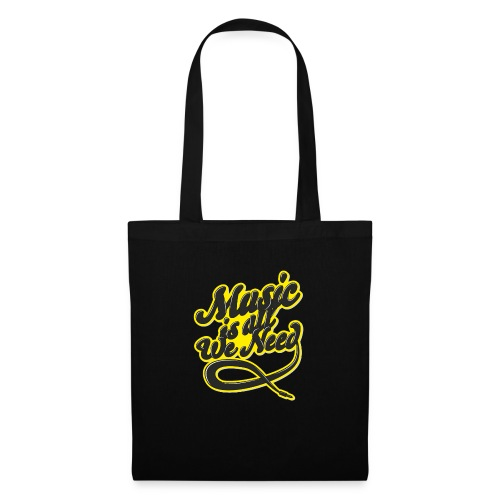 Music Is All We Need - Tote Bag