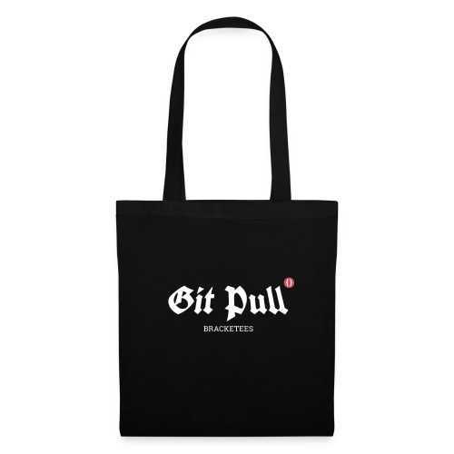 Git Pull bracketees - lustige Geschenkidee - Stoffbeutel