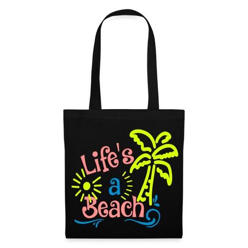 lifes a beach, Quote, Strand - Tas van stof