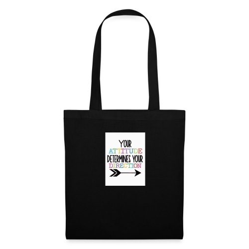 Yours Attitude Determines Your Direction - Tote Bag
