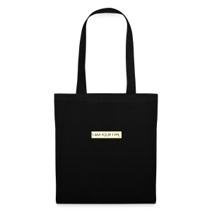 I AM YOUR TYPE - Bolsa de tela