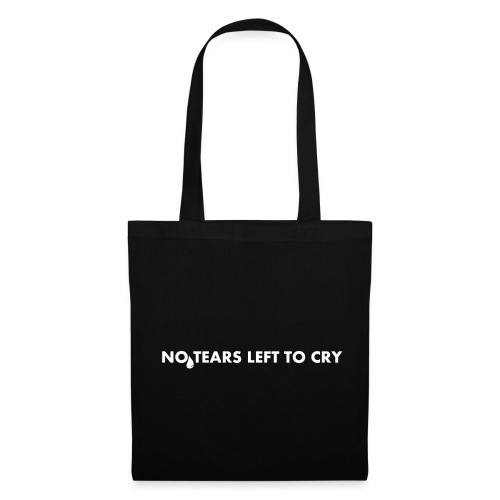 NO TEARS LEFT TO CRY - Tote Bag