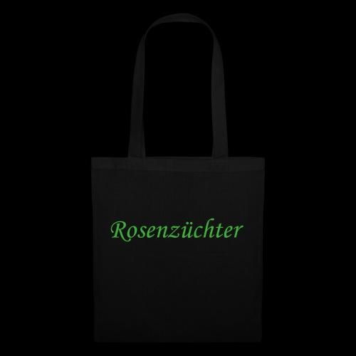 Rosenzuechter gruen - Stoffbeutel