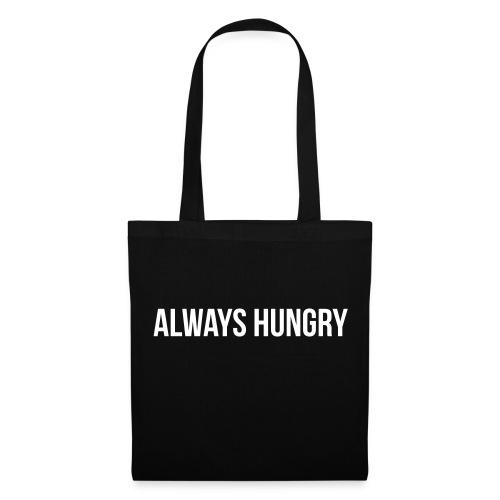 Always Hungry - Stoffbeutel