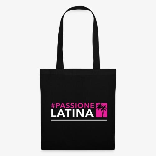 #PASSIONELATINA - Borsa di stoffa