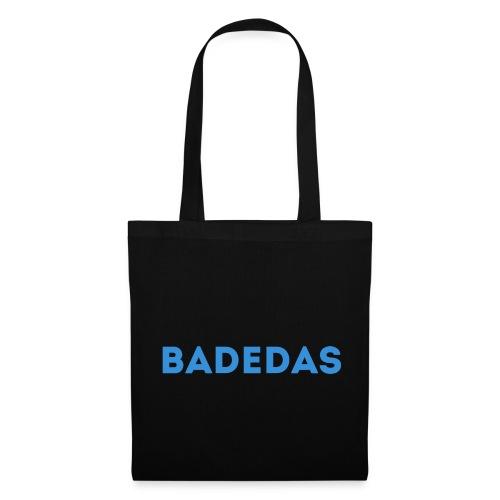 BADEDAS - Tote Bag