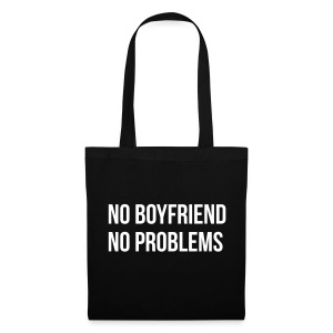 No Boyfriend No Problems - Stoffbeutel