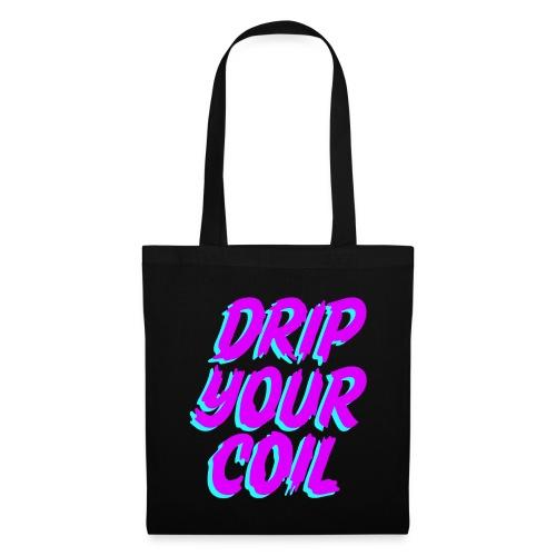 Drip Your Coil - Bolsa de tela