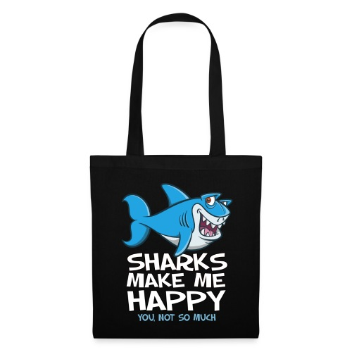Sharks make me happy - Haifisch - Stoffbeutel