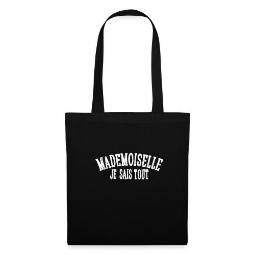 Mademoiselle je sais tout - Tote Bag