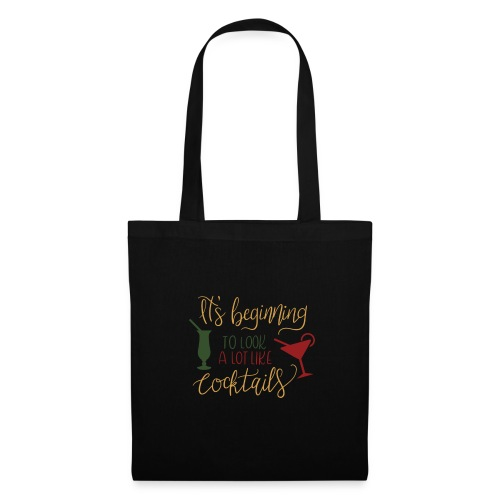 its beginning to look a lot like cocktails - Tote Bag