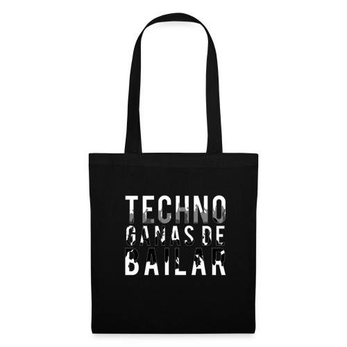 Camiseta TECHNO GANAS DE BAILAR - Bolsa de tela