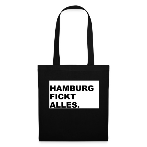 Hamburg fickt alles. - Stoffbeutel