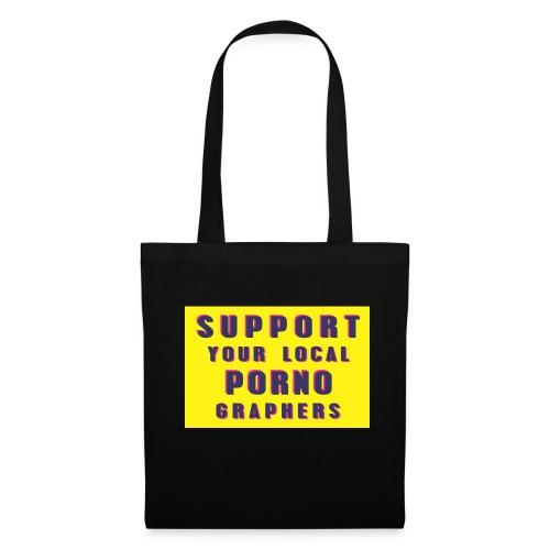 Support Your Local Pornographers - Bolsa de tela