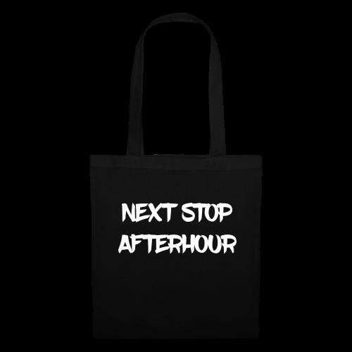 Next Stop Afterhour - Stoffbeutel