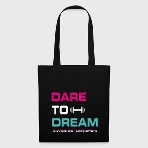 DARE TO DREAM - Bolsa de tela