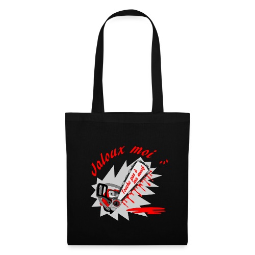 t shirt jaloux moi amour possessif humour FS - Tote Bag