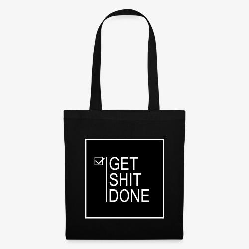 Get Shit Done - Bolsa de tela
