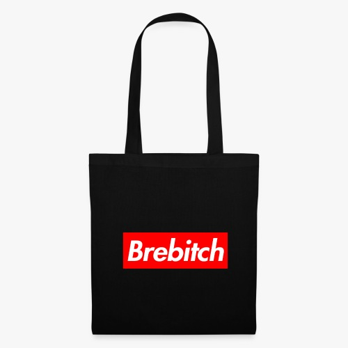 Brebitch Sup' - Tote Bag