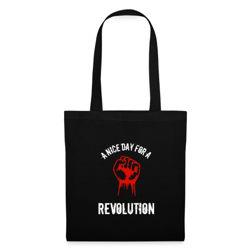 a nice day for a revolution - Tote Bag