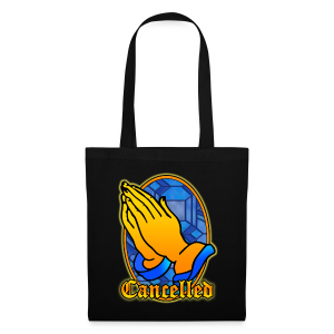 Pray - Cancelled. - Tote Bag