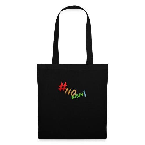 #NoBruh T-shirt - Women - Tote Bag