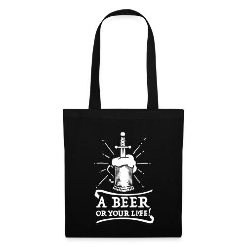 la bière ou la vie - Tote Bag