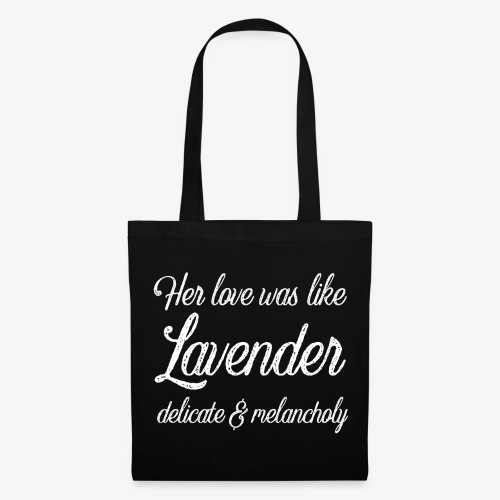 Her Love Was Like Lavender - Tote Bag