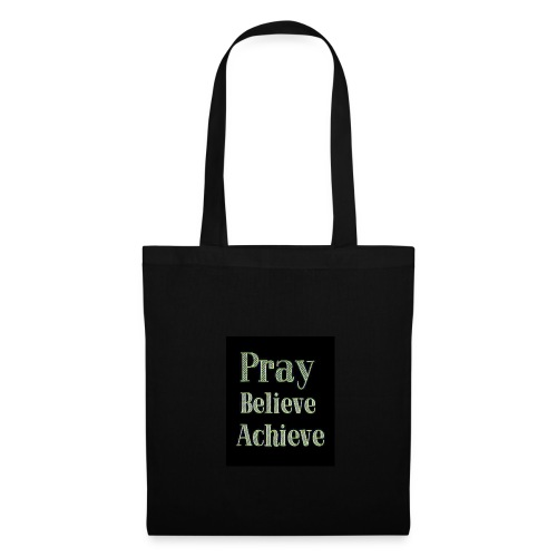 Pray believe achieve - Tote Bag