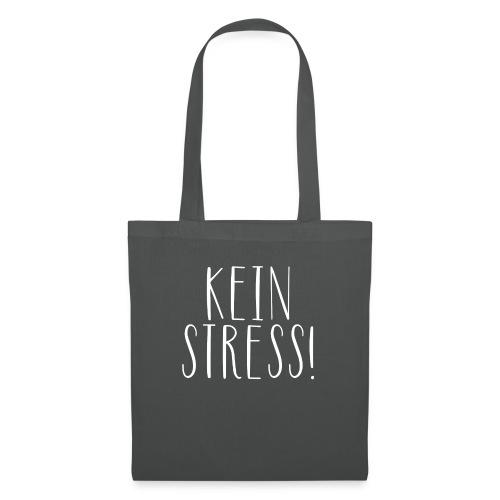 Kein Stress! - Stoffbeutel