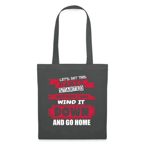 Get This Party Started - Tote Bag