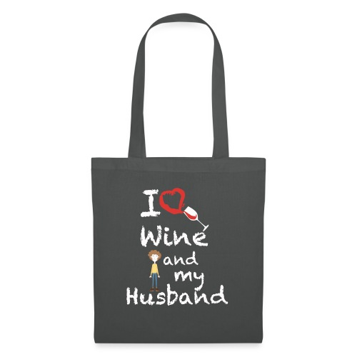 I love Red wine & my Husband Couples Pairs Wedding - Borsa di stoffa