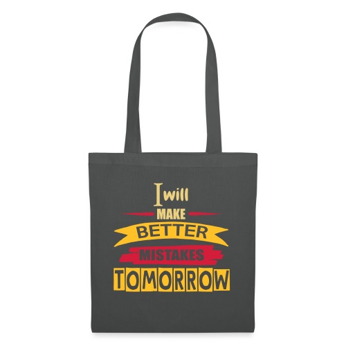 Better Mistakes Tomorrow - Tote Bag