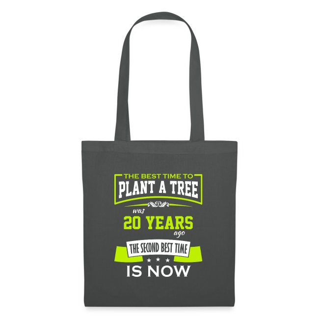 The best time to plant a tree was 20 years ago