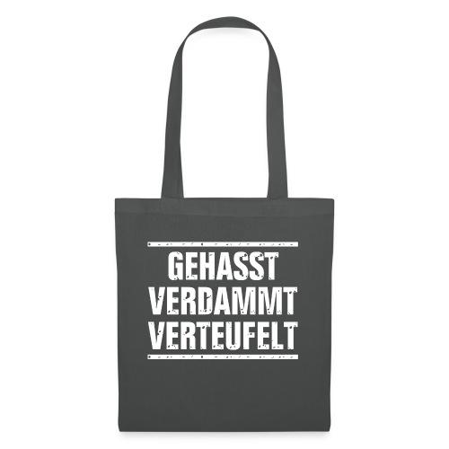 GEHASST VERDAMMT VERTEUFELT - Stoffbeutel