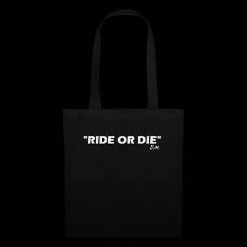 Ride or die (blanc) - Tote Bag