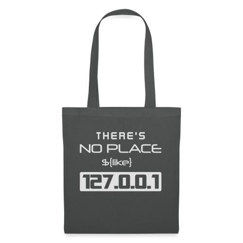 There is no place like 127.0.0.1 - Bolsa de tela