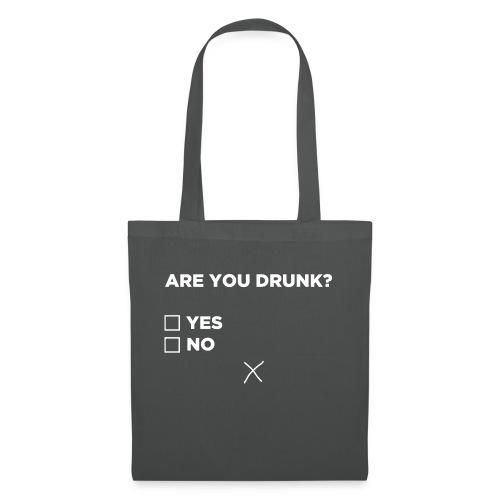 Are You Drunk - Tas van stof