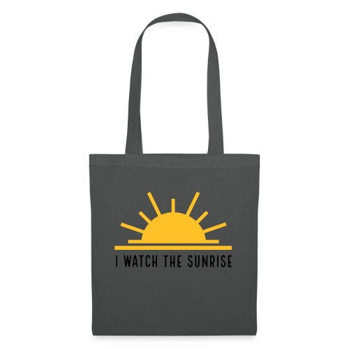 I WATCH THE SUNRISE - Tote Bag
