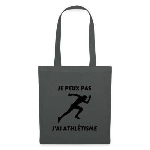 Je peux pas j'ai athlétisme - Tote Bag