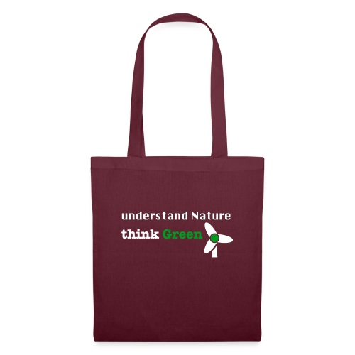 Understand Nature! And think Green. - Tote Bag