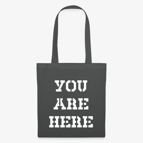 YOU ARE HERE - Stoffbeutel