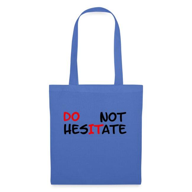"""T-Shirt mit der Aufschrift """"Do not hesitate"""""""
