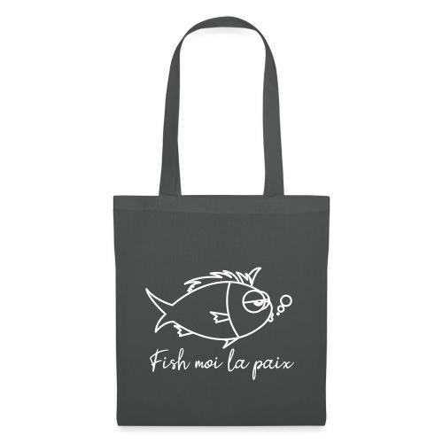 Fish moi la paix - Tote Bag