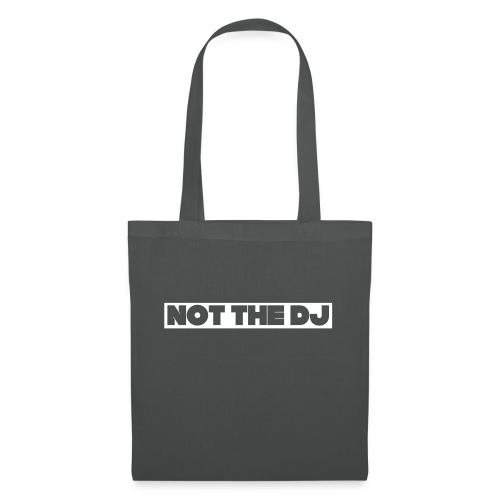 Not the DJ - Tote Bag