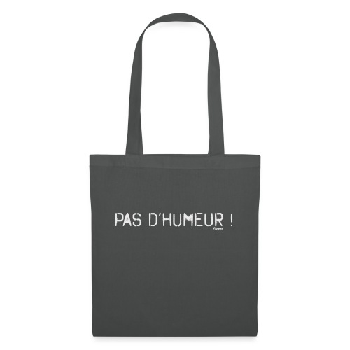 *NEW* Mauvaise humeur ! (F) - Tote Bag