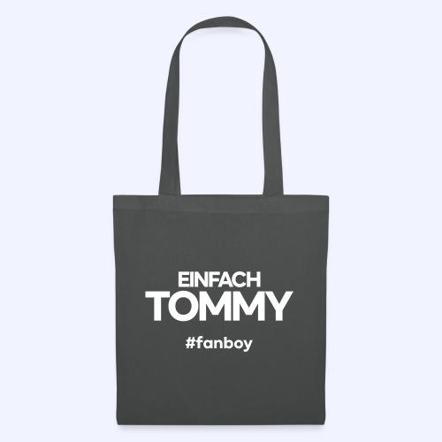 Einfach Tommy / #fanboy / White Font - Stoffbeutel