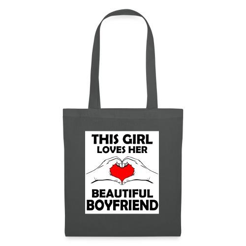 This girl Loves her beautiful boyfriend - Stoffbeutel