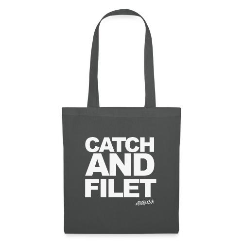 Catch and Filet - Stoffbeutel