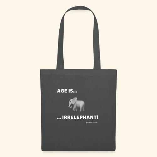 Age Is Irrelephant! - Stoffbeutel